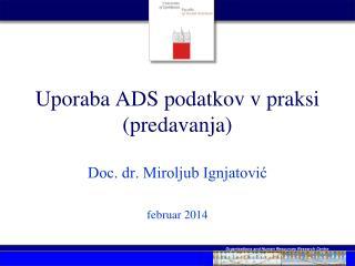 Uporaba ADS podatkov v praksi (predavanja)