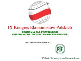Warszawa  28-29  listopada 2013
