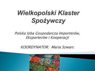 Wielkopolski Klaster Spożywczy