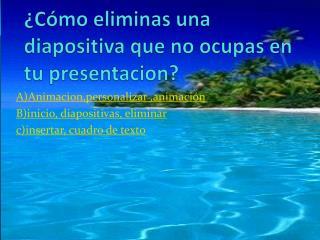 ¿Cómo eliminas una diapositiva que no ocupas en tu presentacion?