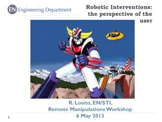 Robotic Interventions: the perspective of the user