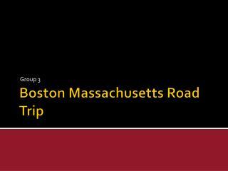 Boston Massachusetts Road Trip