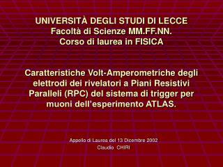 Appello di Laurea del 13 Dicembre 2002 Claudio  CHIRI