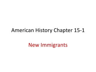American History Chapter 15-1