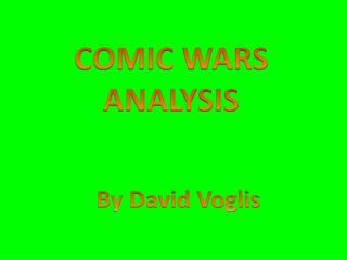 COMIC WARS ANALYSIS