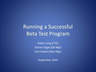 Running a Successful Beta Test Program