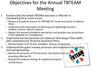 Objectives for the Annual TBTEAM Meeting