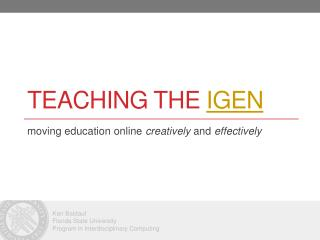 Teaching the  igen