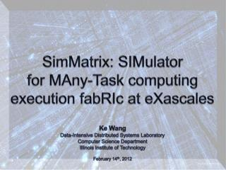 SimMatrix:  SIMulator for  MAny -Task computing  execution  fabRIc  at  eXascales