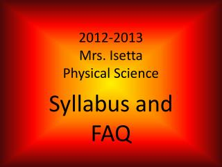 2012-2013 Mrs.  Isetta Physical Science