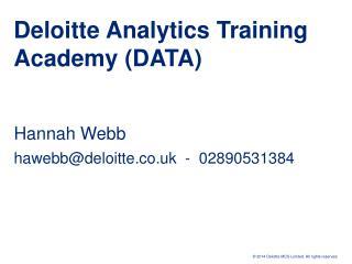 Deloitte Analytics Training Academy (DATA)