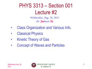 PHYS  3313  � Section 001 Lecture  #2