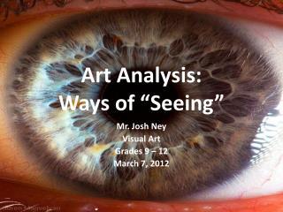 """Art Analysis: Ways of """"Seeing"""""""