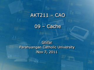 AKT211 – CAO 09 – Cache