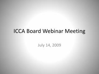 ICCA Board Webinar Meeting