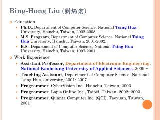 Bing-Hong Liu  ( 劉炳宏 )