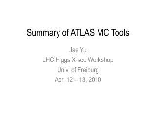 Summary of ATLAS MC Tools