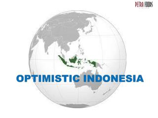 OPTIMISTIC INDONESIA