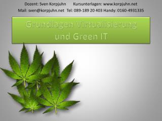 Grundlagen Virtualisierung  und Green IT