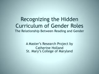 Recognizing the Hidden Curriculum of  Gender  Roles The Relationship Between Reading and Gender