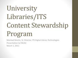 University Libraries/ITS Content Stewardship Program