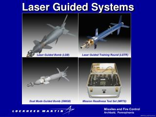 LASER GUIDED SYSTEMS