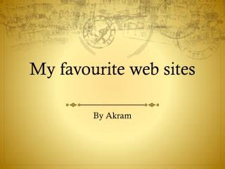 My  favourite  web sites