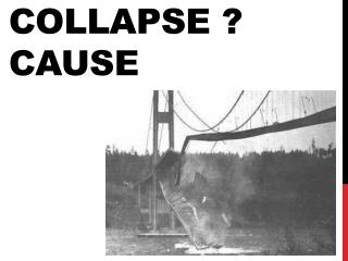 Collapse ? cause