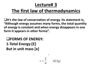 Lecture# 3 The first law of thermodynamics