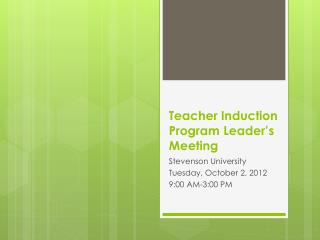 Teacher Induction Program Leader's Meeting
