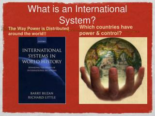 What is an International System?