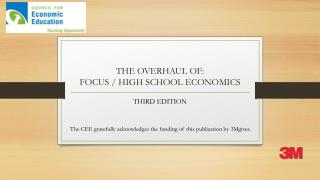 THE OVERHAUL OF: FOCUS / HIGH SCHOOL ECONOMICS