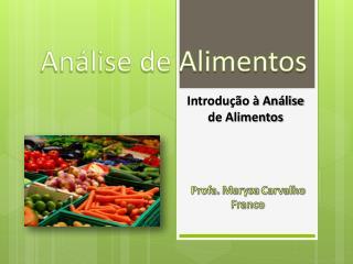 Introdução à Análise de Alimentos