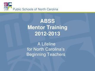 ABSS Mentor Training 2012-2013
