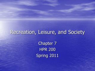 Recreation, Leisure, and Society