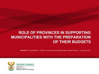 ROLE OF PROVINCES IN SUPPORTING MUNICIPALITIES WITH THE PREPARATION OF THEIR BUDGETS