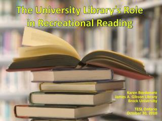 The University Library's Role in Recreational Reading