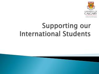 Supporting our International Students