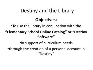 Destiny and the Library