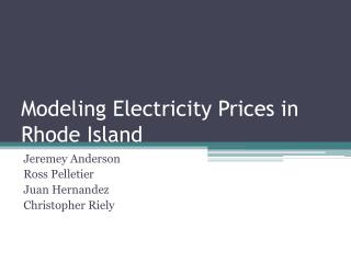 Modeling Electricity Prices in Rhode Island