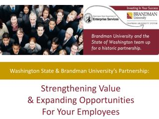 Strengthening  Value  & Expanding  Opportunities For Your Employees