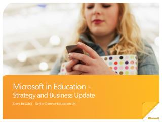 Microsoft in Education -  Strategy and Business Update
