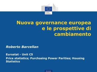 Nuova  g overnance  europea e le prospettive di cambiamento