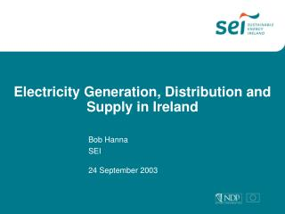 Electricity Generation, Distribution and Supply in Ireland