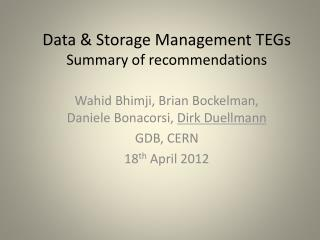 Data & Storage Management TEGs Summary of recommendations