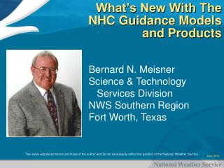 What s New With The NHC Guidance Models and Products