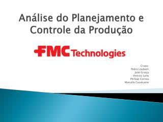 Análise do Planejamento e Controle da Produção