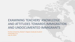 Examining Teachers' Knowledge and Attitudes towards Immigration and Undocumented Immigrants