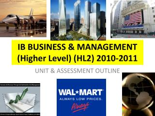 IB BUSINESS & MANAGEMENT (Higher Level) (HL2) 2010-2011