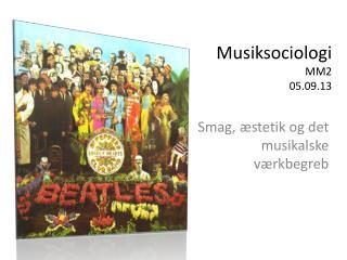 Musiksociologi MM2 05.09.13